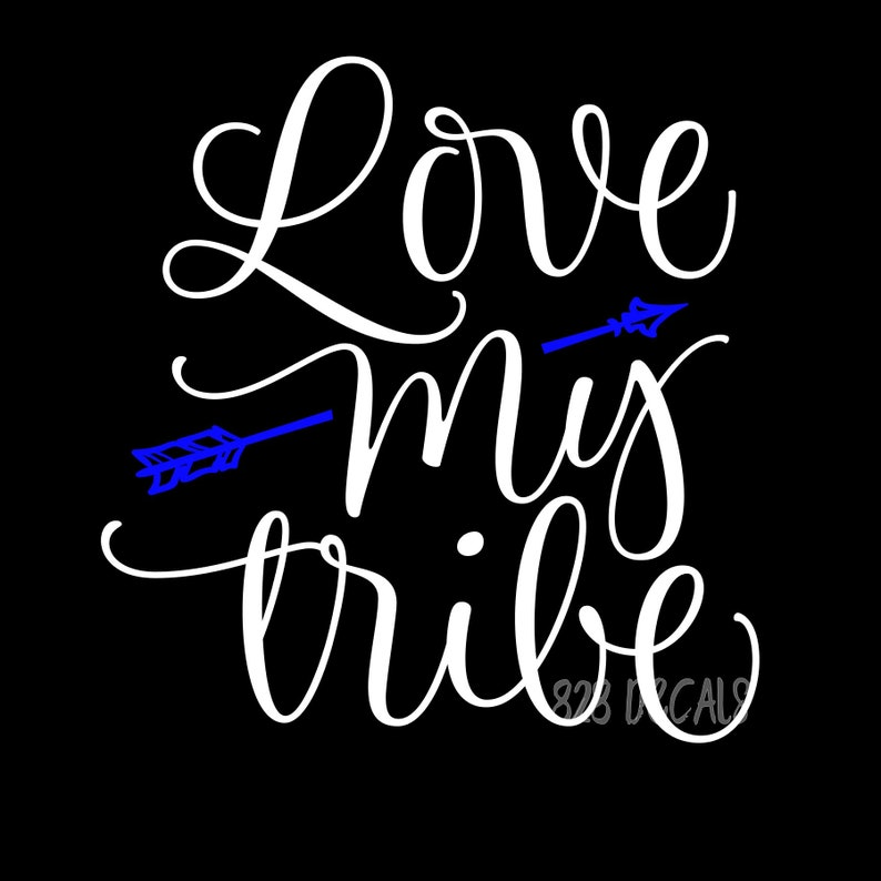 Love My Tribe Arrow Decal Sticker Vinyl Cling Car Truck Camper
