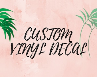 CUSTOM VINYL DECAL//Create your Own Vinyl Decal//Custom Laptop Decal//Make your Own Decal//Vinyl Decal//Vinyl Car Decal//Custom Yeti Decal
