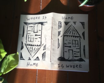 Home is Where /Where is Home Zine