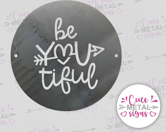 Metal Sign - BeYouTiful Round Metal Sign - Cute Metal Signs BeYouTiful Metal Sign