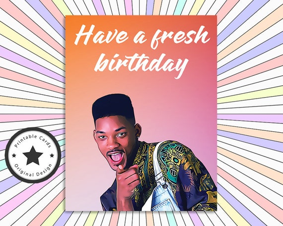 Fresh Prince Of Bel Air Will Smith Printable Birthday Card Etsy