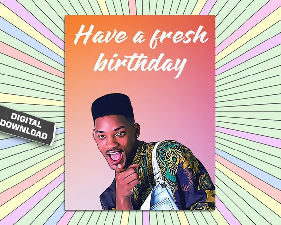 Printable Fresh Prince Of Bel Air Will Smith Birthday Card Etsy