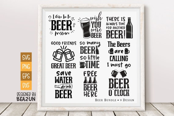 Beer Bundle SVG, Beer Svg Funny Beer Saying Beer Lover Drinking Quotes  Funny College Print Instant Download Design for Cricut or Silhouette