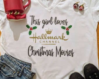 9400864b509a This girl loves Hallmark channel Christmas Movies shirt