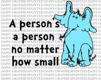 1559d6de53c48 Horton Hears a Who Cat in Hat SVG DXF JPEG Pdf files Cricut Silhouette  Graphic Read Across America Dr Suess Week Persons a Person How Small