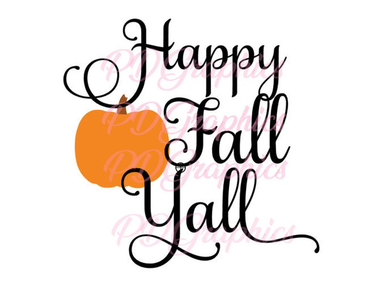 Happy Thanksgiving Yall >> Happy Fall Yall Svg File Cut File Cricut Silhouette Cameo Etsy