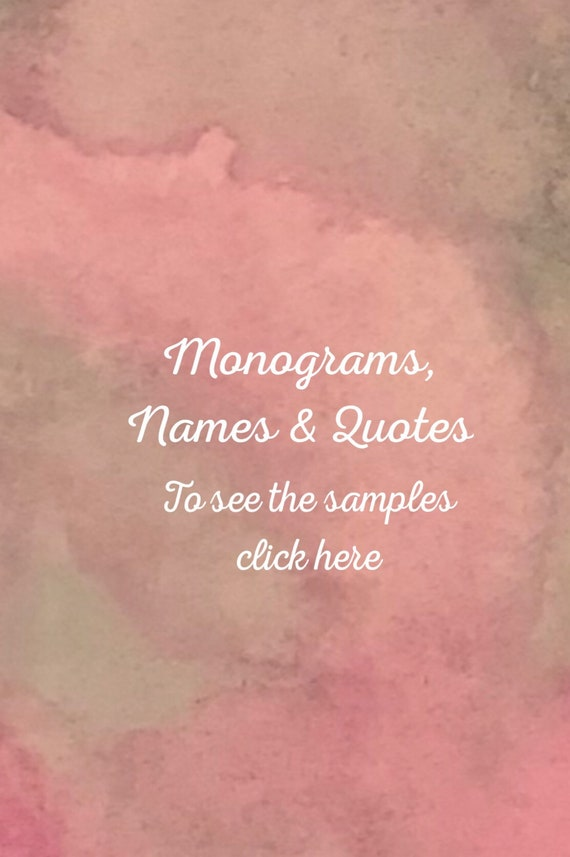Monograms, names and quotes