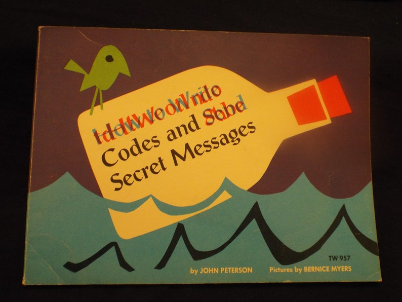 How to Write Codes and Send Secret Messages A Vtg  1975 Scholastic  Softcover Child's Book by John Lawrence Peterson