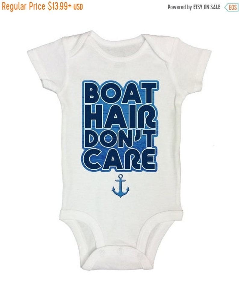 Boat Hair Don/'t Care Christmas in July SALE Cute Baby Bodysuits and Kids Shirts Summer and Outdoor Lake Collection Fashion Rompers a