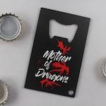 Bottle Opener 102 // Wallet Bottle Opener // Keychain Bottle Opener // Mother of Dragons // Beer Gift // Game of Thrones // Geek Magnet