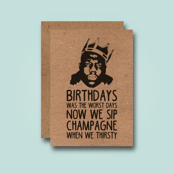 Notorious Funny Birthday Card Biggie Smalls The