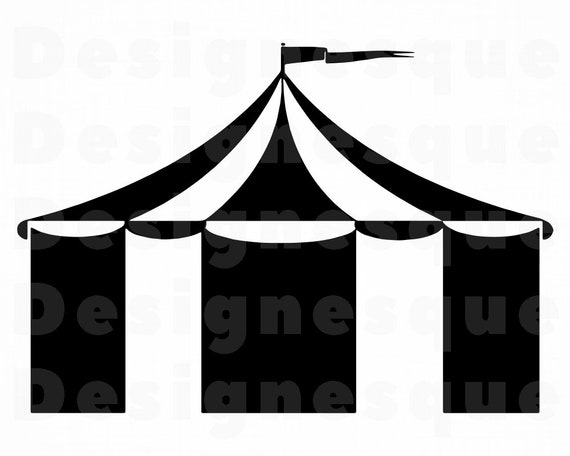 Circus Tent SVG Circus Tent Clipart Circus Tent Files for ...