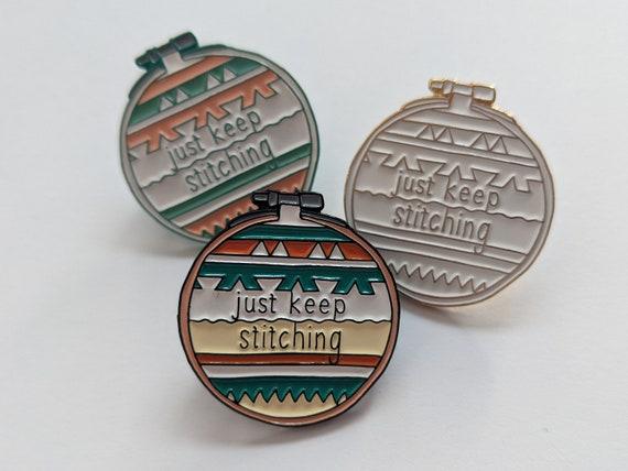 Just Keep Stitching Pin