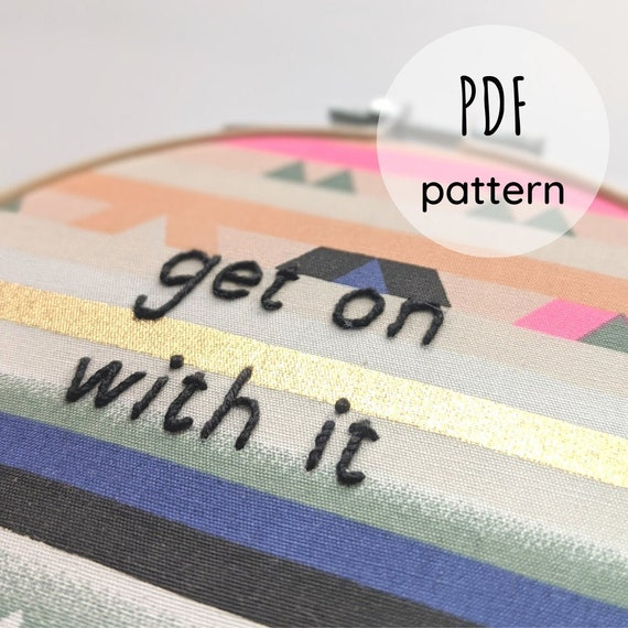 Downloadable Embroidery Pattern - 5 Work Quotes #1
