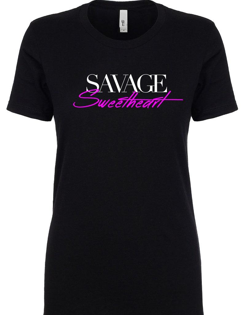 c8889ff85 SAVAGE SWEETHEART WOMEN Black Shirt | Etsy