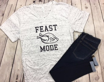 0450d91d9abe Funny Thanksgiving Shirt, Feast Mode T-Shirt