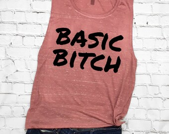 cafff833 Basic Bitch Tank, Funny Saying Shirt