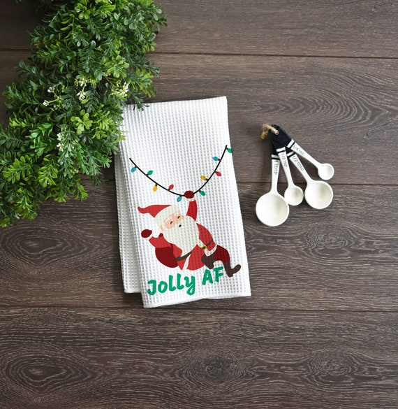 Funny Christmas Kitchen Towel Jolly Af
