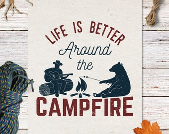 Life is better around the campfire SVG Cut Files, Camping Digital, Camping quote, Camp SVG, PNG Transparent Background Collage