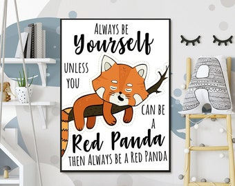 9c82c4e2c3 70% OFF Always Be Yourself Unless You Can Be a Red Panda - Printable Wall  Art, Pirate Quote, Kids Room Decor - Funny Gift For Son, Daughter