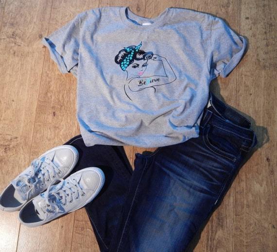 Rosie The Riveter T Shirt Ovarian Cancer Awarenessbelieve Etsy