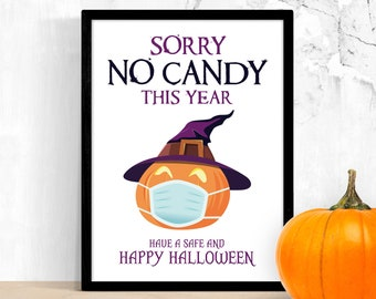 Sorry No Candy Sign Halloween Printable – Funny Covid No Trick or Treat Quarantine Notice – Witch Pumpkin with Face Mask Print – Digital PDF