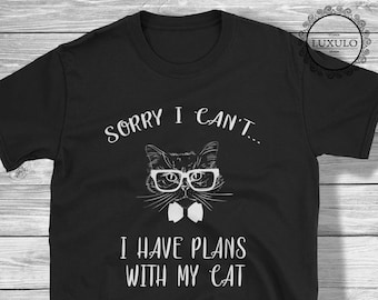 Cat Shirt - Sorry I Can't I have Plans With my Cat Mens T-Shirt - Cute Funny Cat T-Shirt, Meow Kitten Tee, Meow Cat Lady - (Sizes S, M, L, X