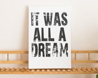 Hip Hop Lyrics Canvas Art -- It Was All A Dream, Beautiful Wall Art, Music, Decor, Quotes, 90s, Classic, Rap, Notorious, Biggie, Juicy, NYC
