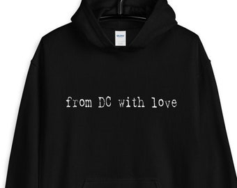 From DC With Love Unisex Hoodie