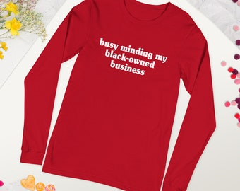 Black-Owned Business - Unisex Long Sleeve Tee - White Text
