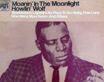 HOWLIN' WOLF Moanin' In The Moonlight - LP Vinyl Record Album - Original 1964 - Blues