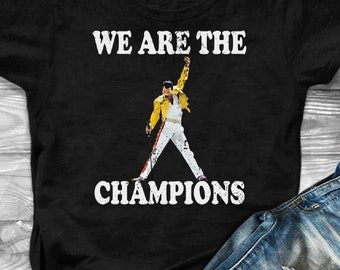 we are the champions t shirt