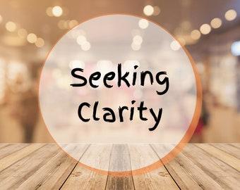 Seeking Clarity || Tarot Reading