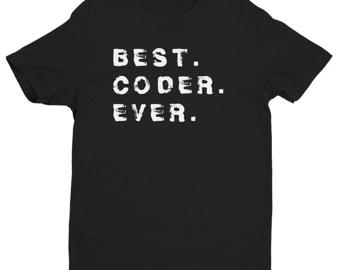 Best Coder Ever Shirt | Gifts for Coders | Gifts for Programmers