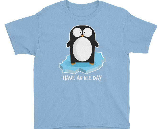 Have An Ice Day Youth T-Shirt with White Text | Penguin Shirt | Funny Penguin Shirt