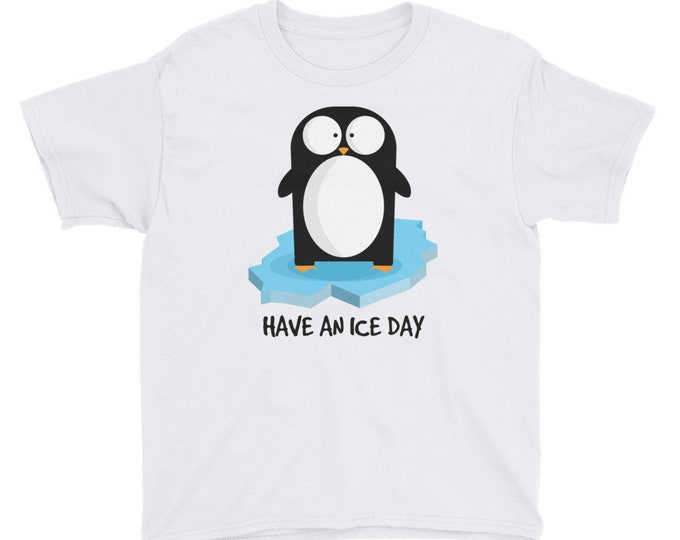 Have An Ice Day Youth T-Shirt | Penguin Shirt | Funny Penguin Shirt