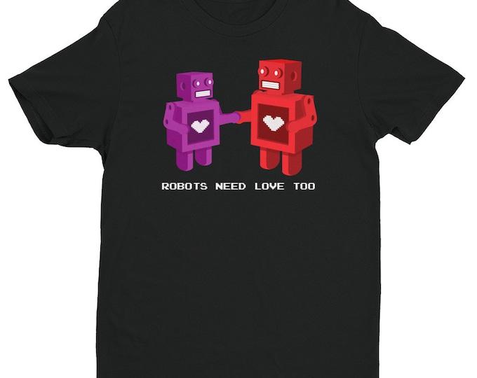 Robots Need Love Too Shirt   Men's Nerdy Shirt   Robot Hearts Shirt