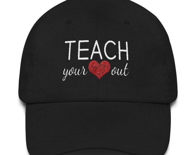 Teach Your Heart Out Hat   Gifts For Teachers, Teacher Hat, Valentines Hat, Teacher Gift
