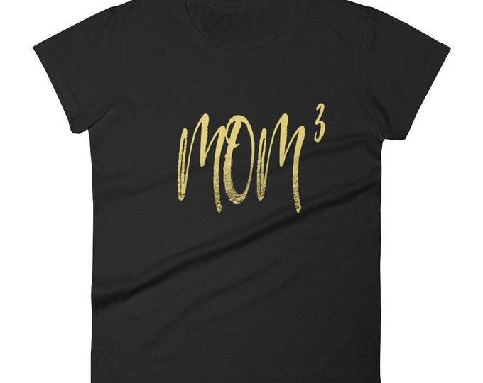 Mother of Three Shirt for Women   Mom T-Shirt   Funny Mom   Mother's Day Gifts   Mom to the 3rd Power