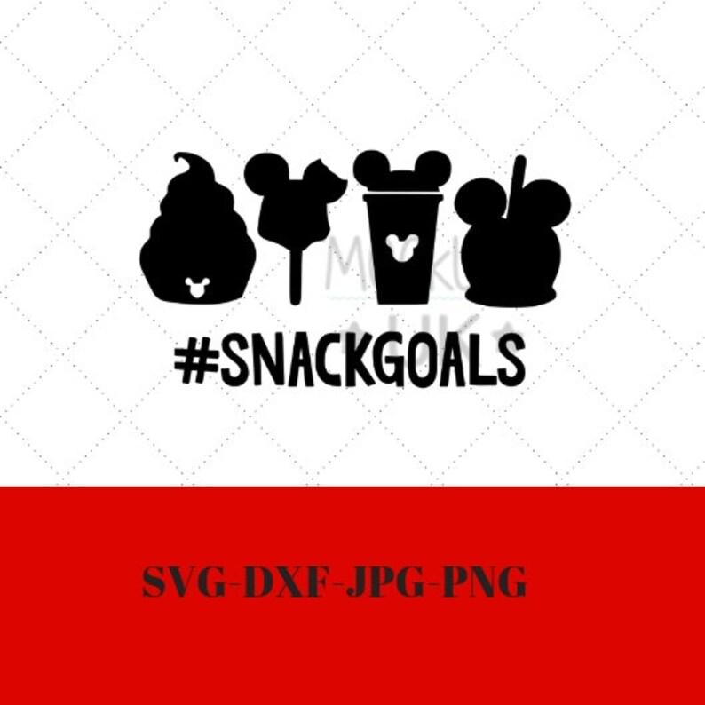 Disney Svg Dxf Png Disney Snack Goals Svg Cut File Family Etsy