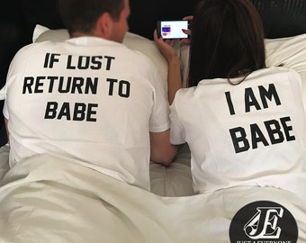 8f2c33a129d If Lost Return To Babe I Am Babe Shirts