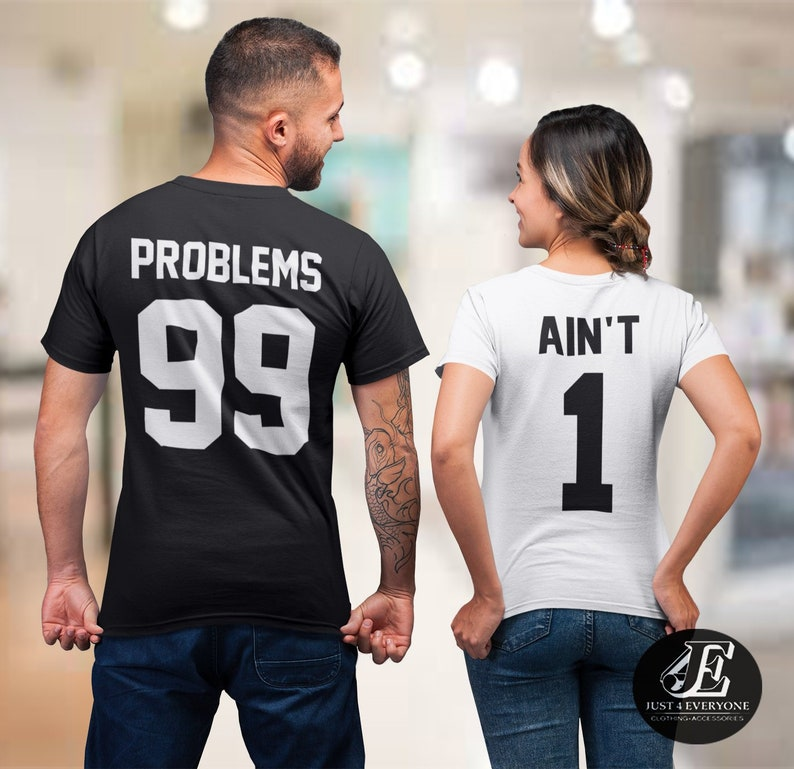 804267aabc 99 Problems Ain't 1 Shirts Matching Shirts Couple | Etsy