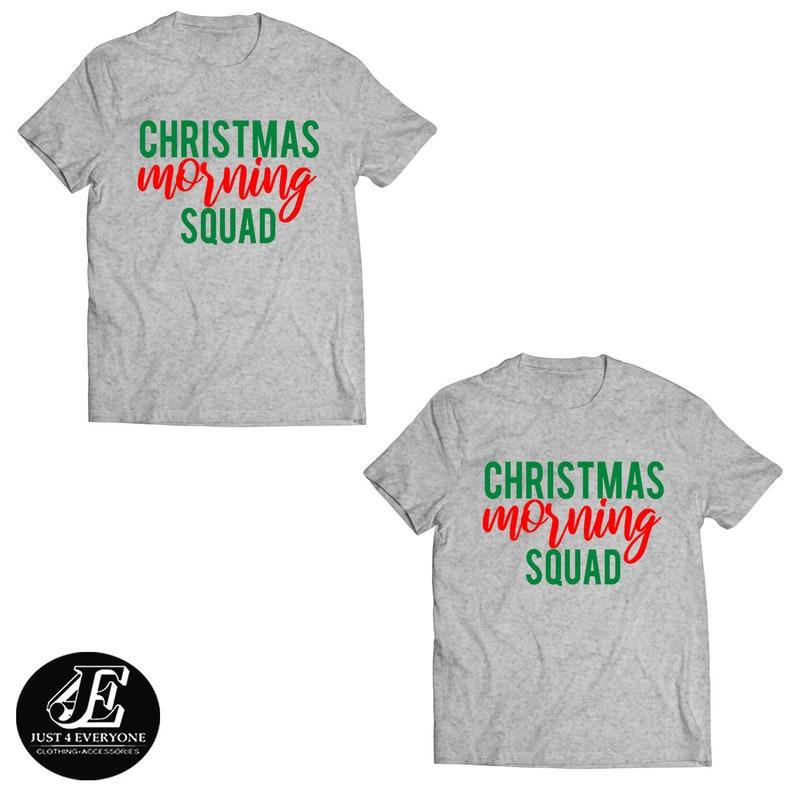 86711091f1f5d Christmas Morning Squad, Matching Christmas Shirts, Couple Christmas  Shirts, Funny Christmas Shirts, Holiday Shirts, Christmas Shirts