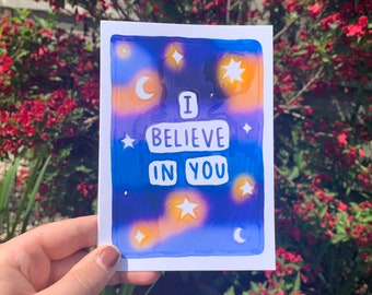 I Believe in You Print