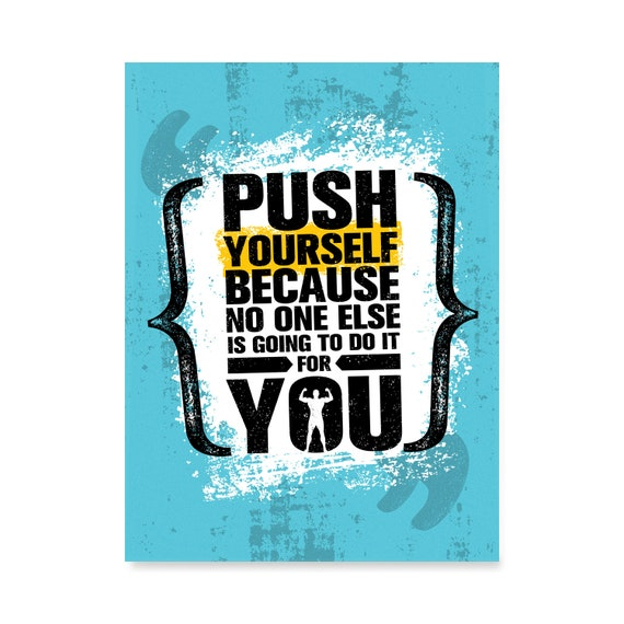 Gym Inspiration Motivation Quotes: Push Yourself