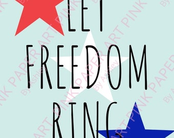 8x10 Let freedom ring instant download printable