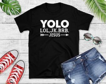 33007ce86 Yolo Lol JK Brb Jesus Arrow Funny Christian Meme Gift T-Shirt
