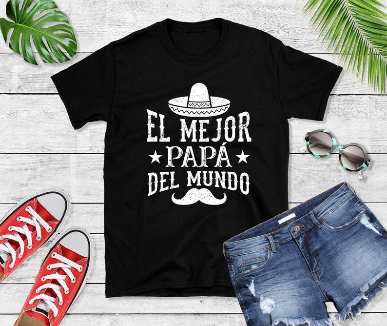 El Mejor Papa Del Mundo Sombrero Spanish Father T-Shirt