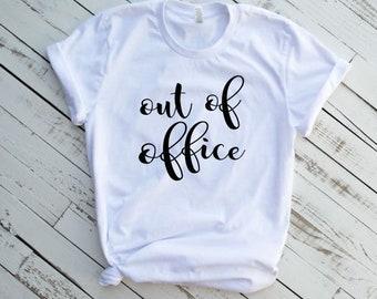 1defecd3143 Out Of Office Vacation Shirt • Summer Break Shirt • Vacation T-Shirt •  Women Vacay Shirt • On Vacation Shirt • Travel Shirt •