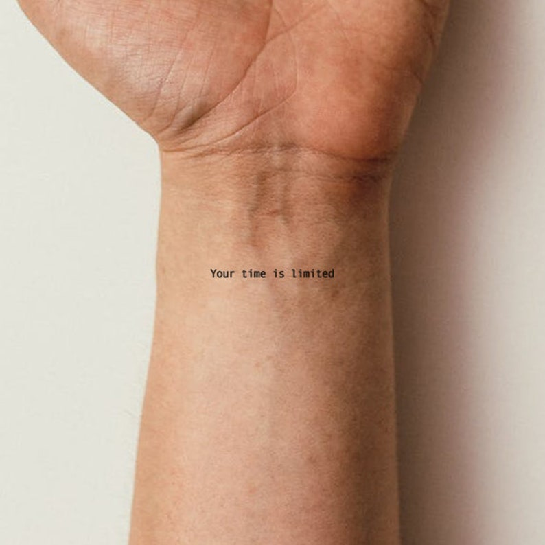 Your Time Is Limited Temporary Tattoo Set of 3 image 0